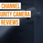 Best 16 Channel DVR Security Camera System Reviews